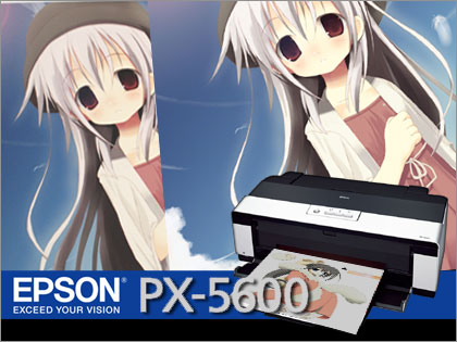 「EPSON(エプソン)PX-5600」モニター日記(番外:同人関係者必読!!)
